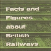 Facts and Figures about British Railways