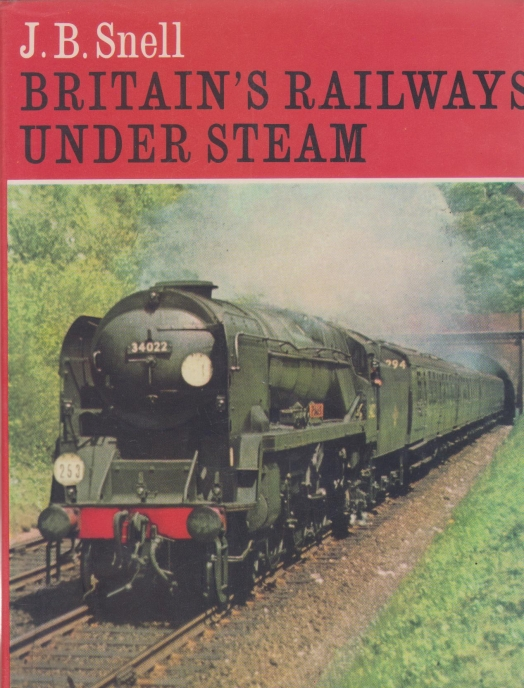 Britain's Railways Under Steam